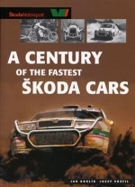 SKODA CARS, A CENTURY OF THE FASTEST