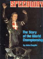 SPEEDWAY THE STORY OF THE WORLD CHAMPIONSHIP