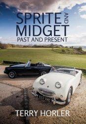 SPRITE AND MIDGET: PAST AND PRESENT