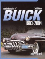 STANDARD CATALOG OF BUICK 1903-2004