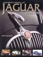STANDARD CATALOG OF JAGUAR 1946-2005
