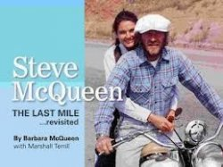 STEVE MCQUEEN THE LAST MILE...REVISITED