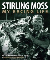 STIRLING MOSS MY RACING LIFE