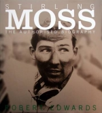 STIRLING MOSS THE AUTHORISED BIOGRAPHY