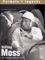 STIRLING MOSS THE CHAMPION WITHOUT A CROWN