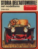 STORIA DELL'AUTOMOBILE NEL MODELLISMO 1769-1934