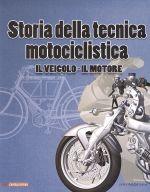 STORIA DELLA TECNICA MOTOCICLISTICA