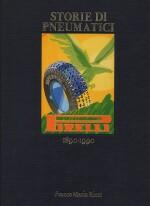 STORIE DI PNEUMATICI PIRELLI 1890-1990