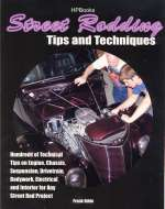 STREET RODDING TIPS AND TECHNIQUES