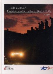 SULLE STRADE DEL CAMPIONATO ITALIANO RALLY 2008