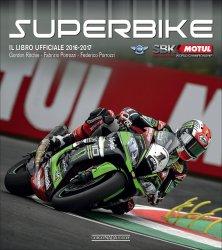 SUPERBIKE 2016 2017 IL LIBRO UFFICIALE