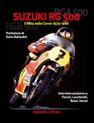 SUZUKI RG 500 - IL MITO NELLE CORSE 1974-1980
