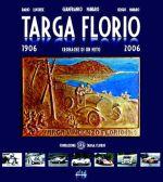 TARGA FLORIO 1906-2006 CRONACHE DI UN MITO