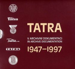 TATRA V ARCHIVNI DOKUMENTACI 1947-1997 (4 VOLL.)