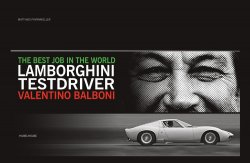 THE BEST JOB IN THE WORLD LAMBORGHINI TEST DRIVER VALENTINO BALBONI (STANDARD EDITION)
