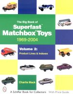THE BIG BOOK OF SUPERFAST MATCHBOX TOYS 1969-2004 (VOLUME 2)