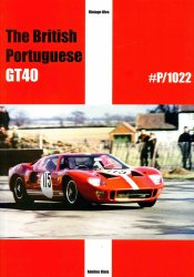 THE BRITISH PORTUGUESE GT40