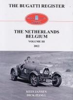 THE BUGATTI REGISTER THE NETHERLANDS BELGIUM VOLUME III 2012