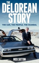 THE DE LOREAN STORY
