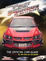 THE FAST AND THE FURIOUS THE OFFICIAL CAR GUIDE