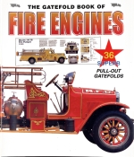 THE GATEFOLD BOOK OF FIRE ENGINES