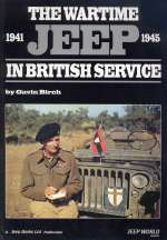 THE WARTIME JEEP IN BRITISH SERVICE 1941-1945