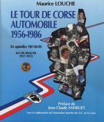 TOUR DE CORSE AUTOMOBILE 1956-1986, LE