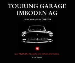 TOURING GARAGE IMBODEN AG 50EME ANNIVERSAIRE 1968-2018