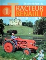 TRACTEUR RENAULT, 1919-1970 ENCYCLOPEDIE DU (VOL.1)