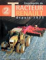 TRACTEUR RENAULT, DEPUIS 1971, ENCYCLOPEDIE DU (VOL.2)