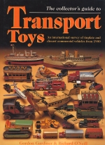 TRANSPORT TOYS, THE COLLECTOR'S GUIDE TO