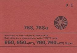 TRATTORI STEYR DESCRIZIONE USO E MANUTENZIONE MODD. 650, 650 A(DT), 760, 760 A(DT) SUPER (ORIGINALE)