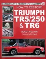TRIUMPH TR5/250 & TR 6 HOW TO RESTORE