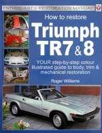 TRIUMPH TR7 & 8 HOW TO RESTORE