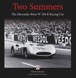 TWO SUMMERS: THE MERCEDES-BENZ W196R RACING CAR