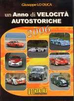 UN ANNO DI VELOCITA' AUTOSTORICHE 2006