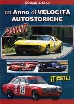 UN ANNO DI VELOCITA' AUTOSTORICHE 2007