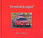 UN WEEK END DA CAMPIONI
