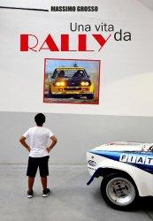 UNA VITA DA RALLY