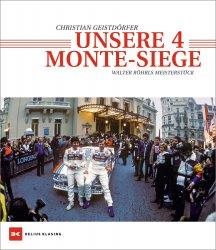 UNSERE 4 MONTE-SIEGE - WALTER ROHRLS MEISTERSTUCK
