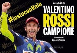 VALENTINO ROSSI CAMPIONE