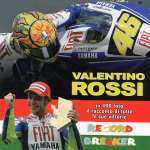 VALENTINO ROSSI RECORD BREAKER