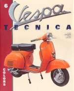 VESPA TECNICA 6 COLORS (ITALIANO)