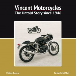 VINCENT MOTORCYCLES : THE UNTOLD STORY SINCE 1946