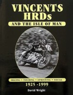 VINCENTS HRDS AND THE ISLE OF MAN 1925-1999