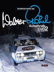WALTER ROHRL AUFSCHRIEB EVO 2 - WELTMEISTER EDITION 1980