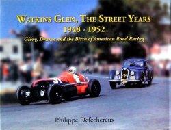 WATKINS GLEN THE STREET YEARS 1948 - 1952