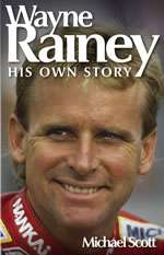 WAYNE RAINEY HIS OWN STORY (H4862)