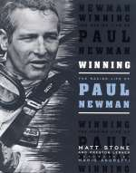 WINNING THE RACING LIFE OF PAUL NEWMAN