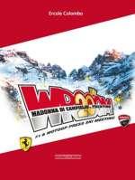 WROOOM 20TH. F1 & MOTOGP PRESS SKI MEETING A MADONNA DI CAMPIGLIO